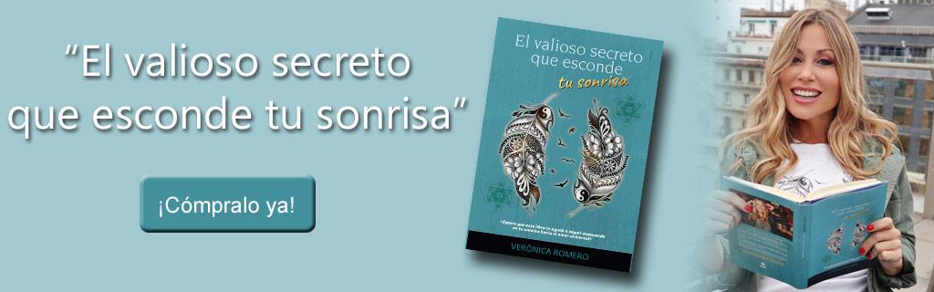 Libro - El valioso secreto que esconde tu sonrisa - Verónica Romero