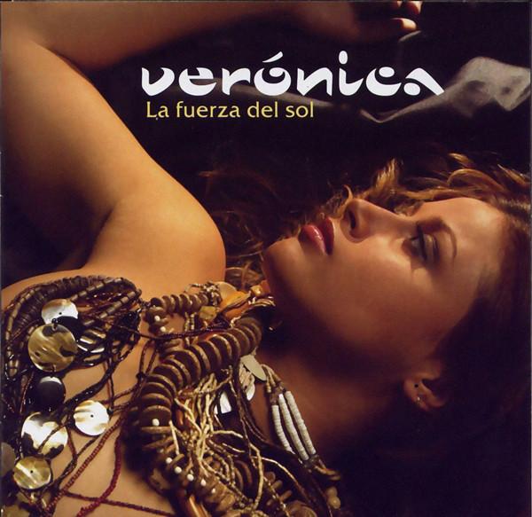 La Fuerza del Sol (2002) - Verónica Romero