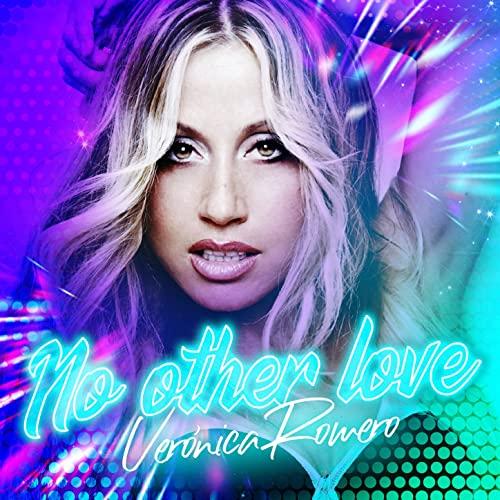 No Other Love (2019) - Verónica Romero