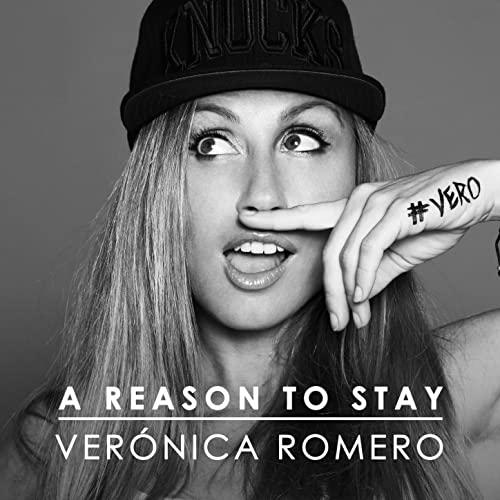 A Reason To Stay (2018) - Verónica Romero